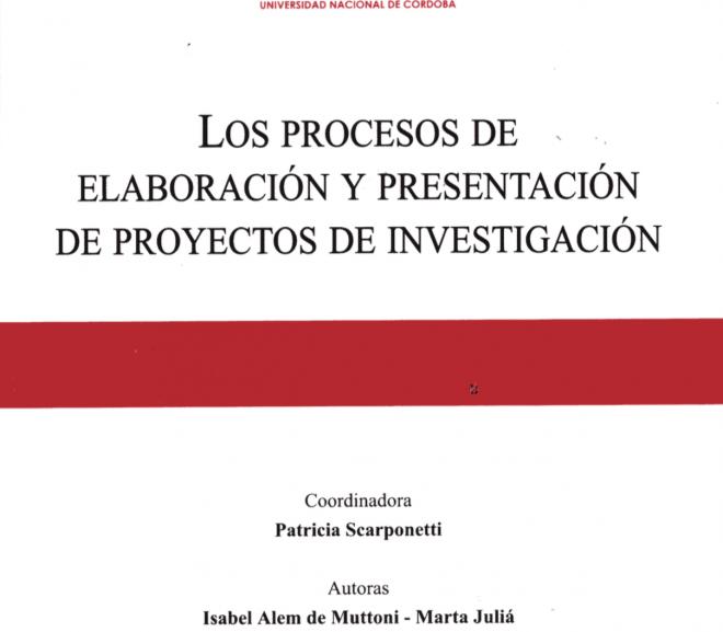 Los procesos de elaboración y presentación de proyectos de investigación